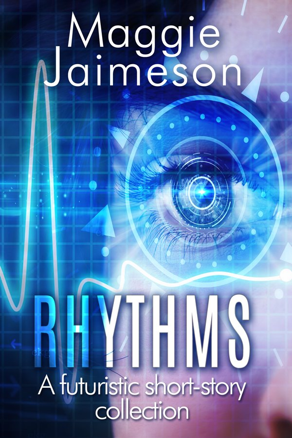 Rhythms: A collection of futuristic short stories