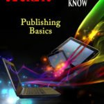 book cover - secrets every author should know: Indie Publishing Basics