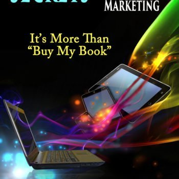 Secrets to Effective Author Marketing by Maggie Lynch