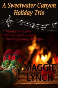 Cover A Sweetwater Canyon Holiday Trio Contains Thanks for Love, Christmas Courage, and The Hogmanay Stranger