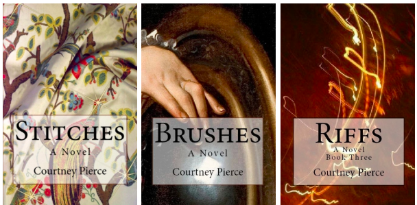 Legacy Trilogy by Courtney Pierce: Stitches, Brushes, and Riffs