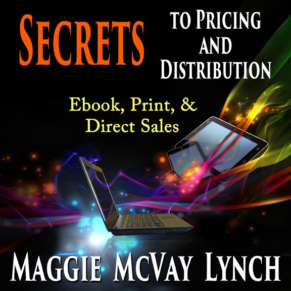 Audiobook – Secrets to Pricing and Distribution: Ebook, Print, and Direct Sales