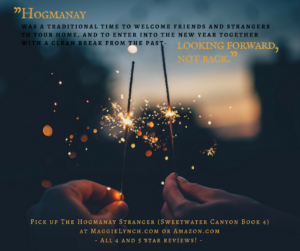 """quote from The Hogmanay Stranger: """"Hogmanay was a traditional time to welcome friends and strangers to your home, and to enter into the new year together with a clean break from the past."""""""