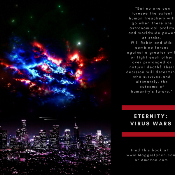 quote from back cover of Eternity: Virus Wars