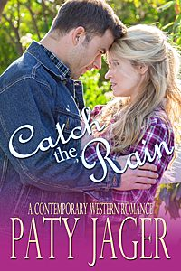 Catch The Rain by Paty Jager, western contemporary romance