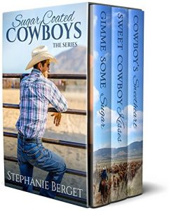 Sugar Coated Cowboys Boxset by Stephanie Berget