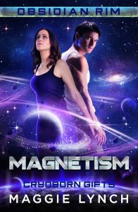 Cover for Magnetism: Cryoboron Gifts in the Obsidian Rim series by Maggie Lynch