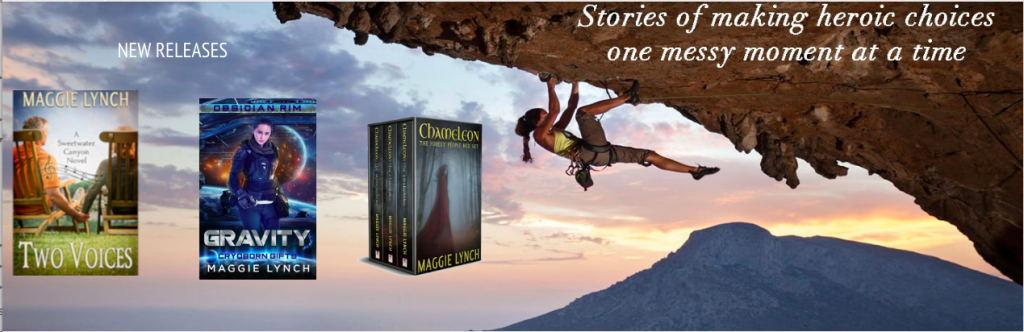"""picture of three different genre books: two voices, Gravity, and the Forest People boxset on background of climber over water and words """"making heroic choices one messy moment at a time"""""""