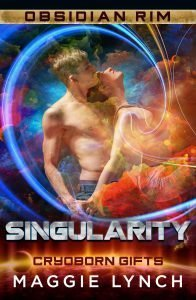 Cover for Singularity by Maggie Lynch, Cryoborn Gifts series, Obsidian Rim